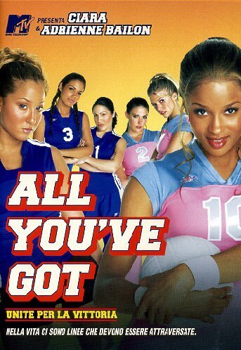 All You've Got – Unite per la vittoria (2006)